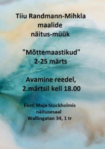 """""""Mõttemaastikud"""" Tiiu Randmann Mihkla kunstinäitus"""