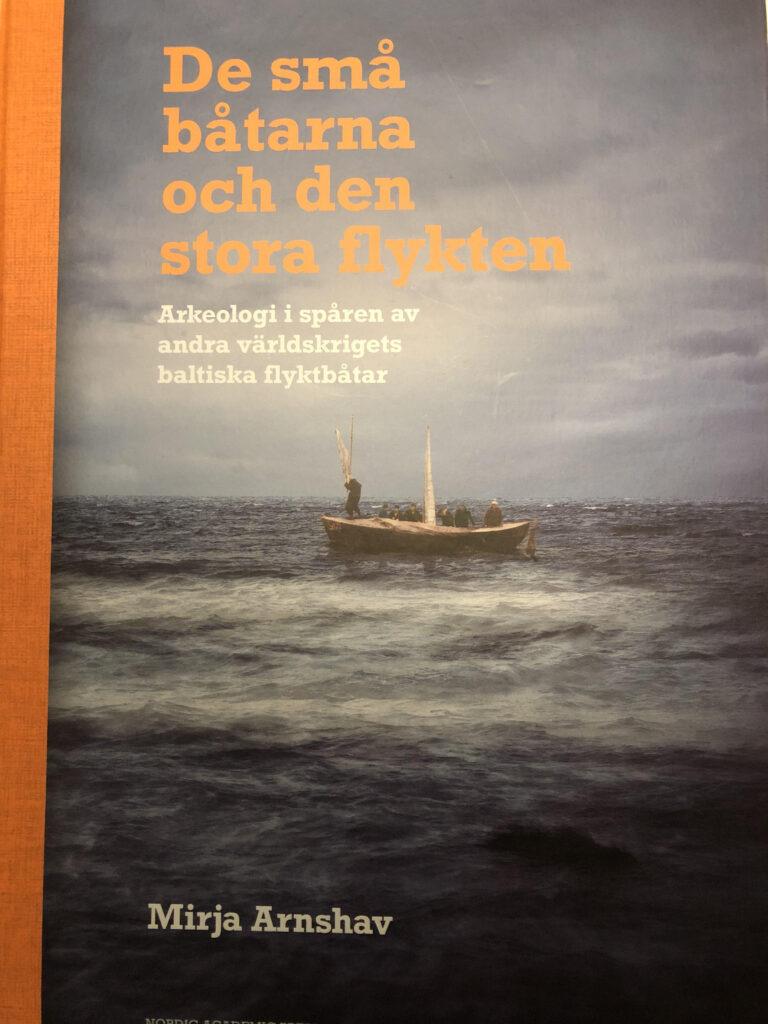 De små båtarna och den stora flykten. Mirja Arnshav